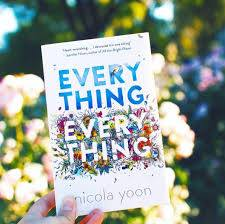every Thing, Every Thing Nicola Yoon