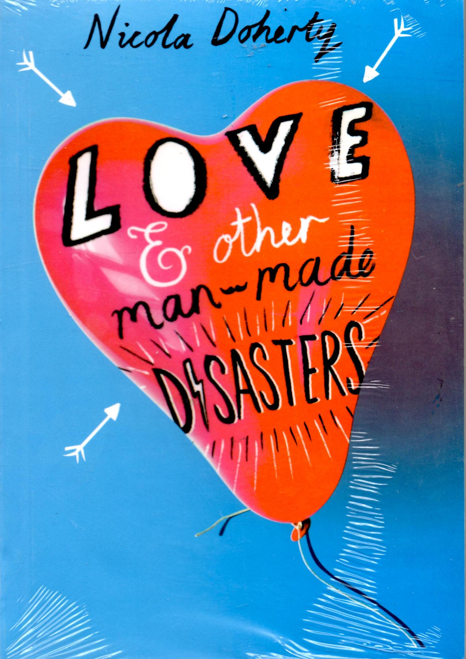 love and other man made disaster